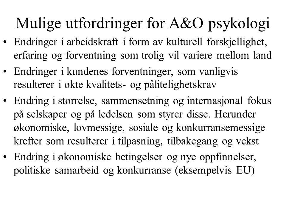 Mulige utfordringer for A&O psykologi