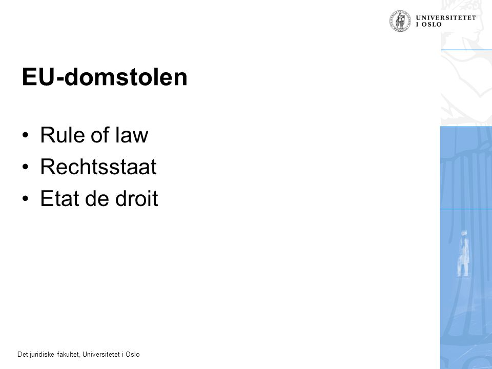 EU-domstolen Rule of law Rechtsstaat Etat de droit