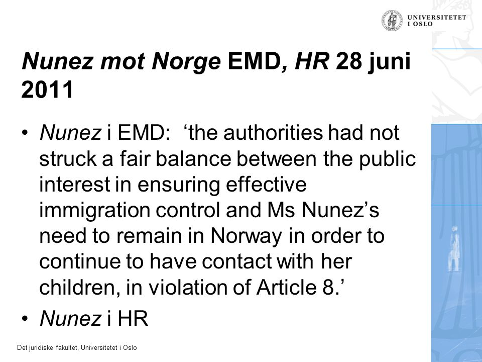 Nunez mot Norge EMD, HR 28 juni 2011