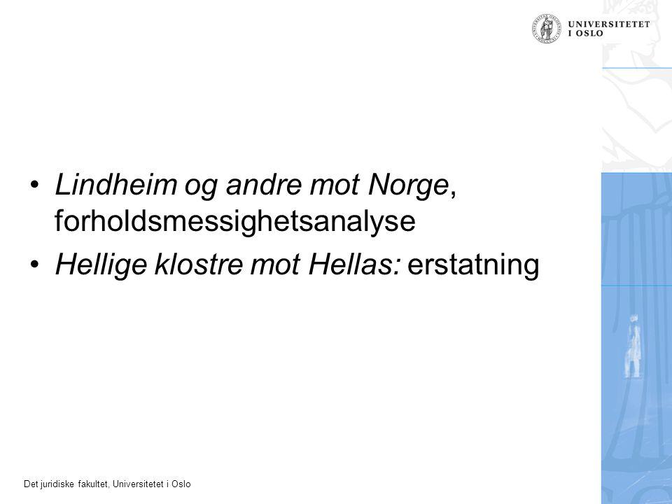 Lindheim og andre mot Norge, forholdsmessighetsanalyse
