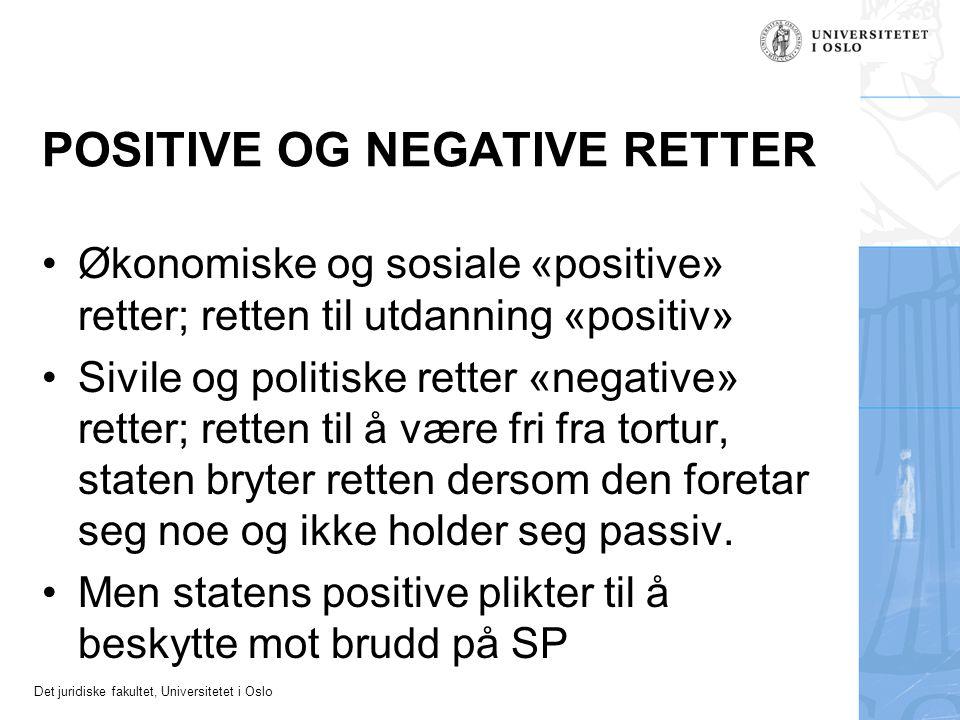 POSITIVE OG NEGATIVE RETTER