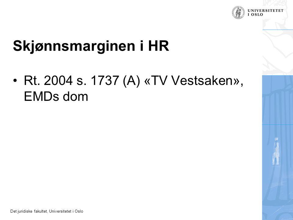 Skjønnsmarginen i HR Rt. 2004 s. 1737 (A) «TV Vestsaken», EMDs dom