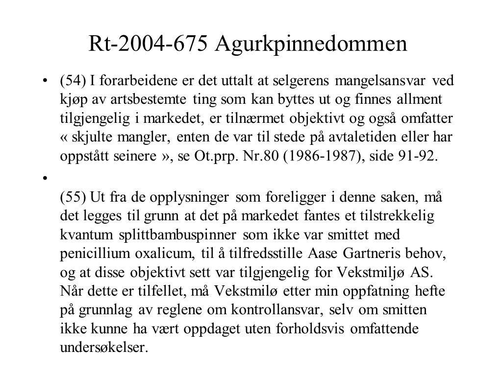 Rt-2004-675 Agurkpinnedommen