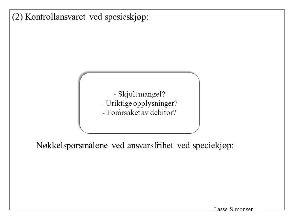 (2) Kontrollansvaret ved spesieskjøp: