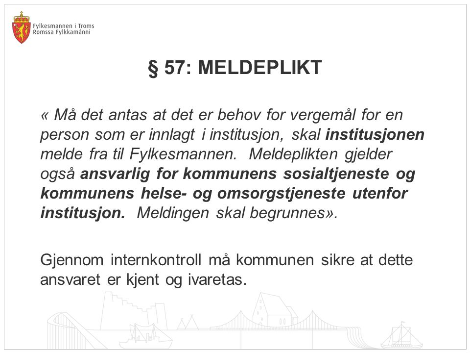 § 57: MELDEPLIKT