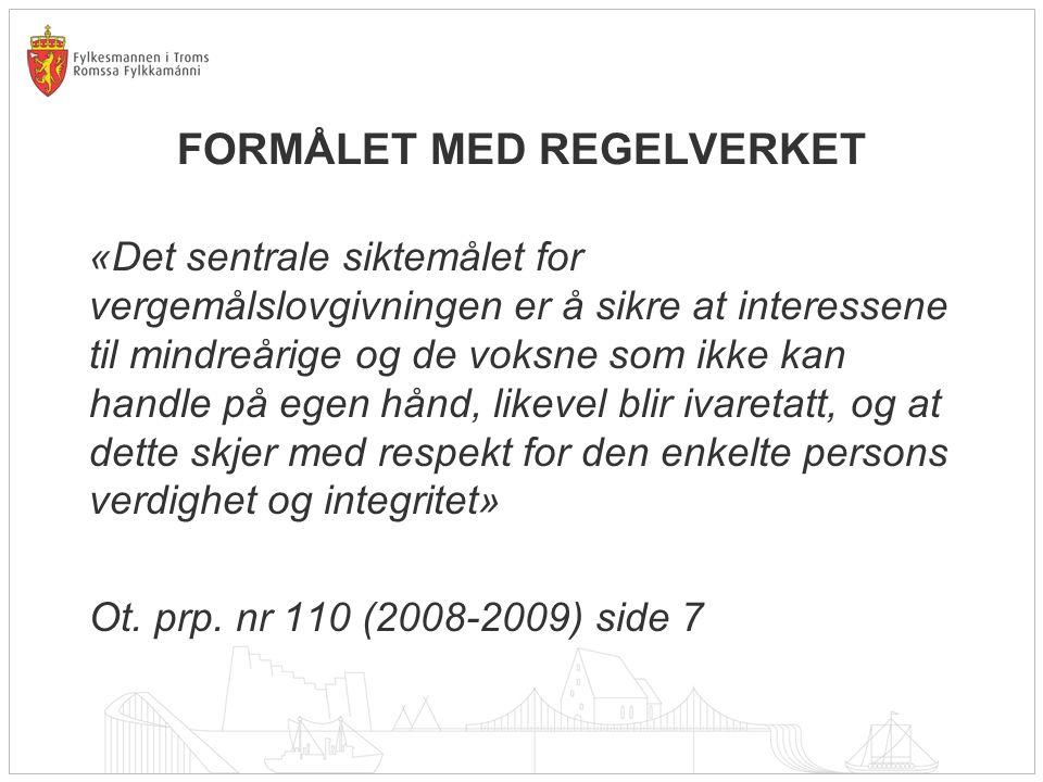 FORMÅLET MED REGELVERKET