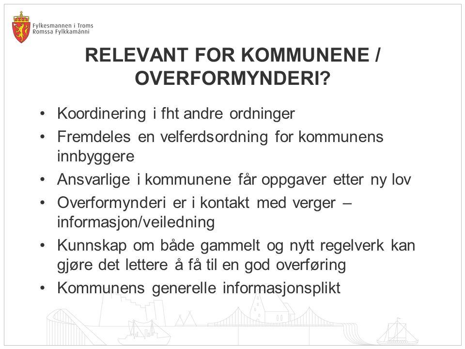 RELEVANT FOR KOMMUNENE / OVERFORMYNDERI