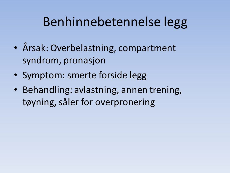 Benhinnebetennelse legg