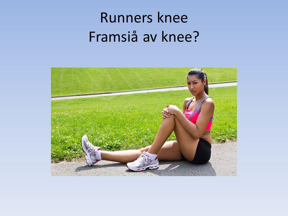 Runners knee Framsiå av knee