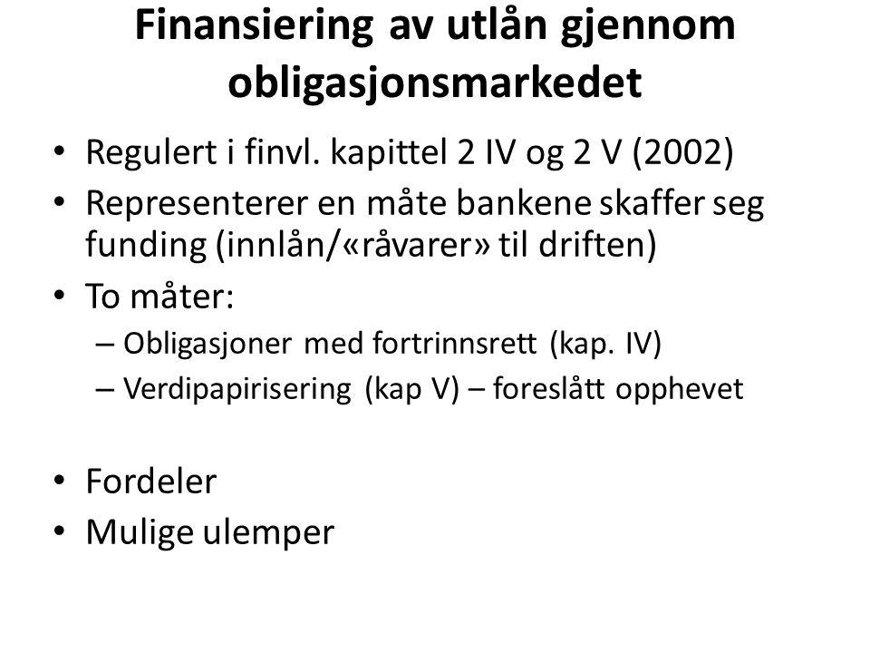Finansiering av utlån gjennom obligasjonsmarkedet