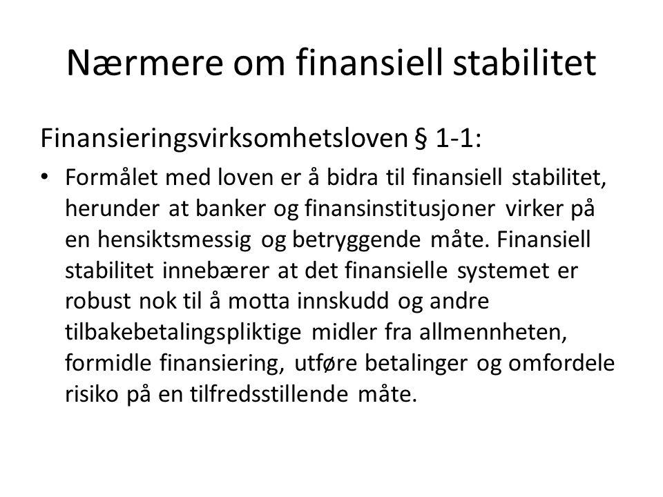 Nærmere om finansiell stabilitet