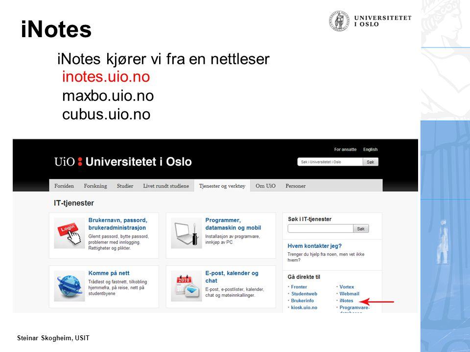 iNotes iNotes kjører vi fra en nettleser inotes.uio.no