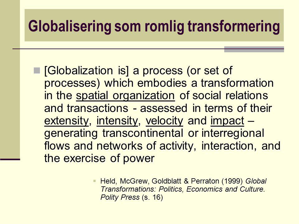 Globalisering som romlig transformering