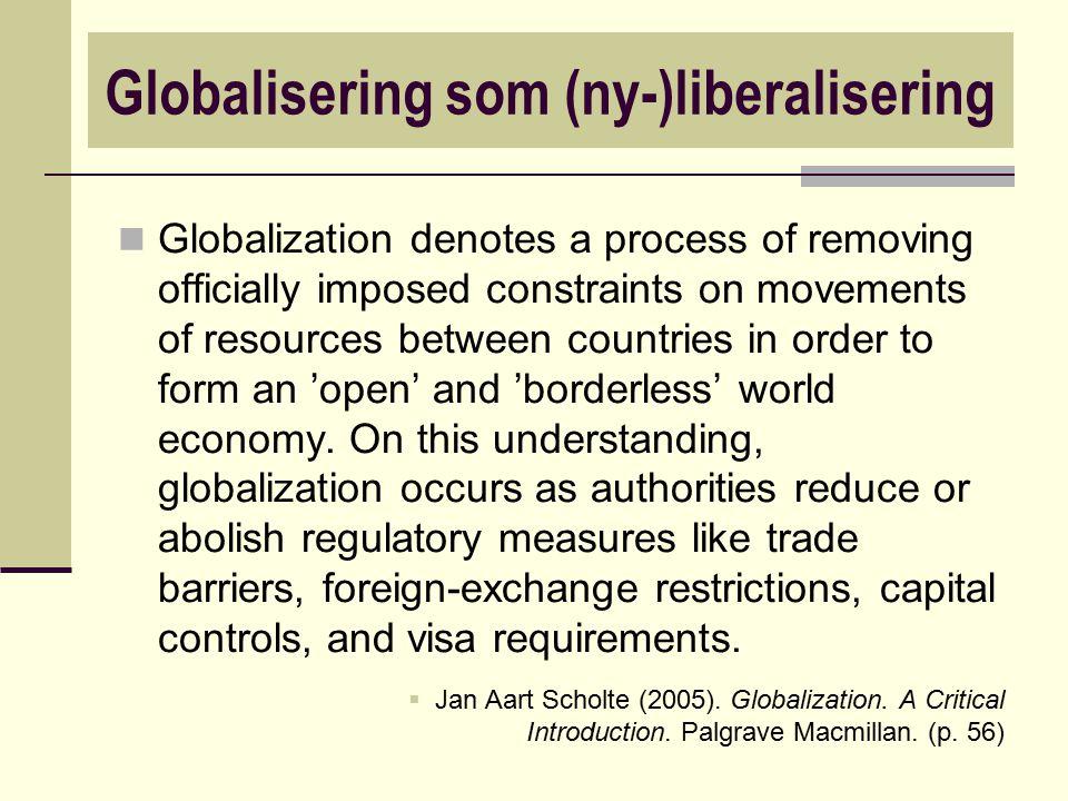 Globalisering som (ny-)liberalisering