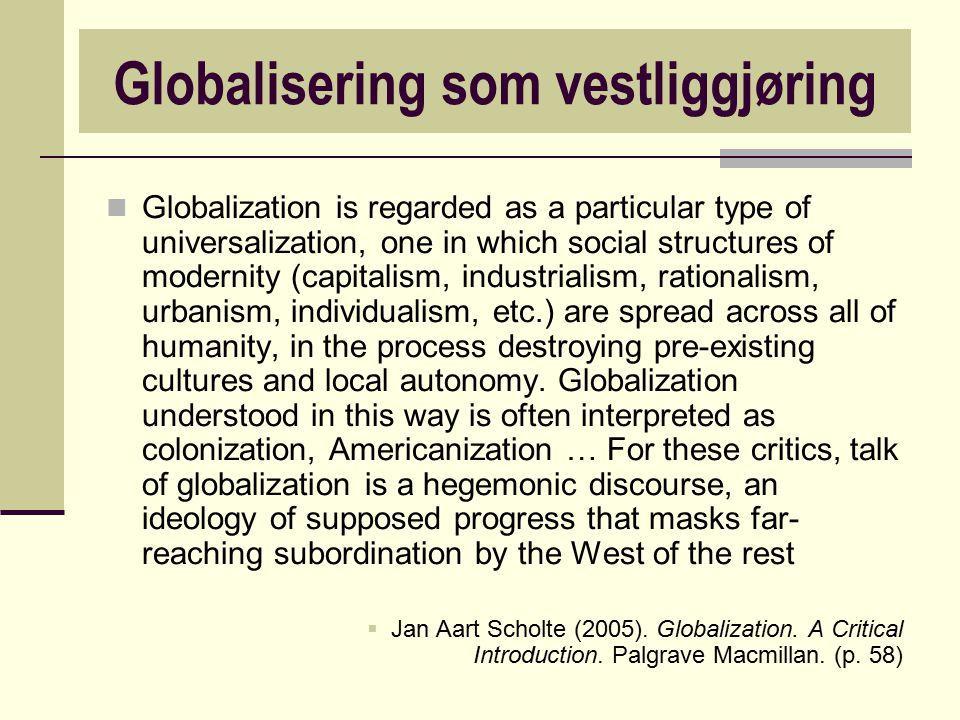 Globalisering som vestliggjøring