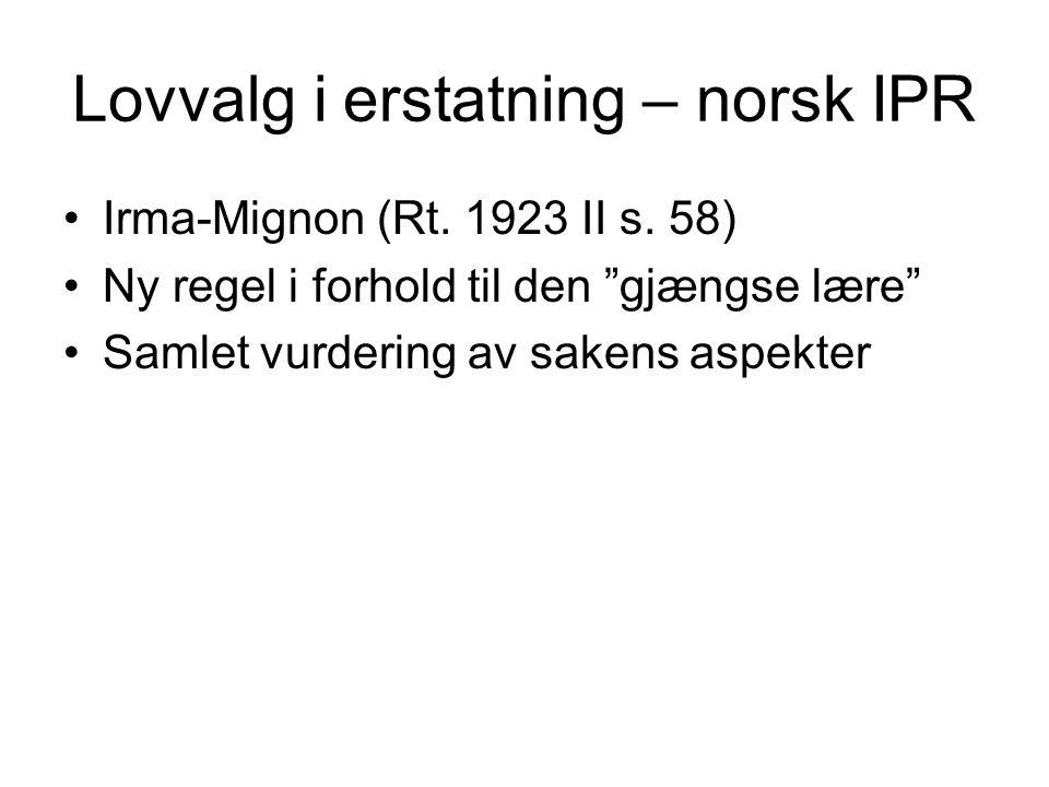 Lovvalg i erstatning – norsk IPR