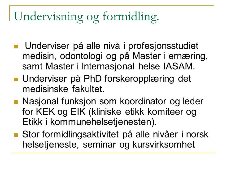 Undervisning og formidling.