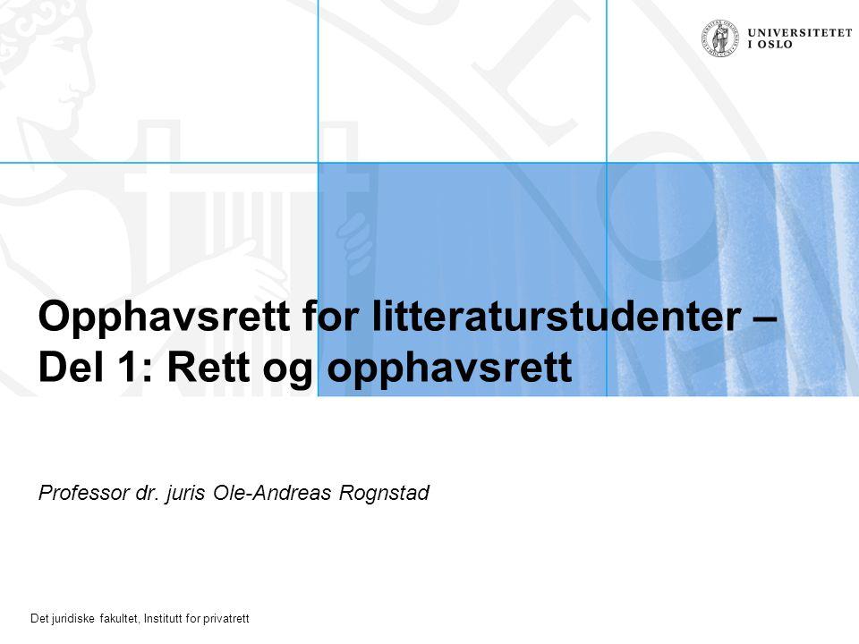 Opphavsrett for litteraturstudenter – Del 1: Rett og opphavsrett