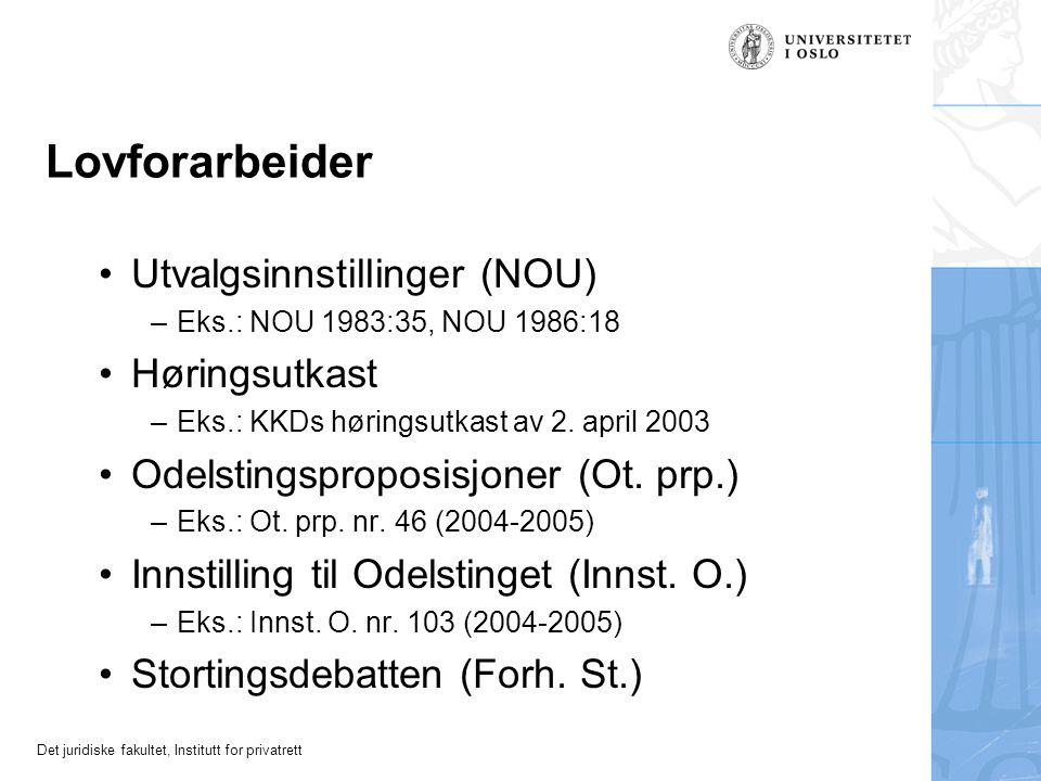 Lovforarbeider Utvalgsinnstillinger (NOU) Høringsutkast