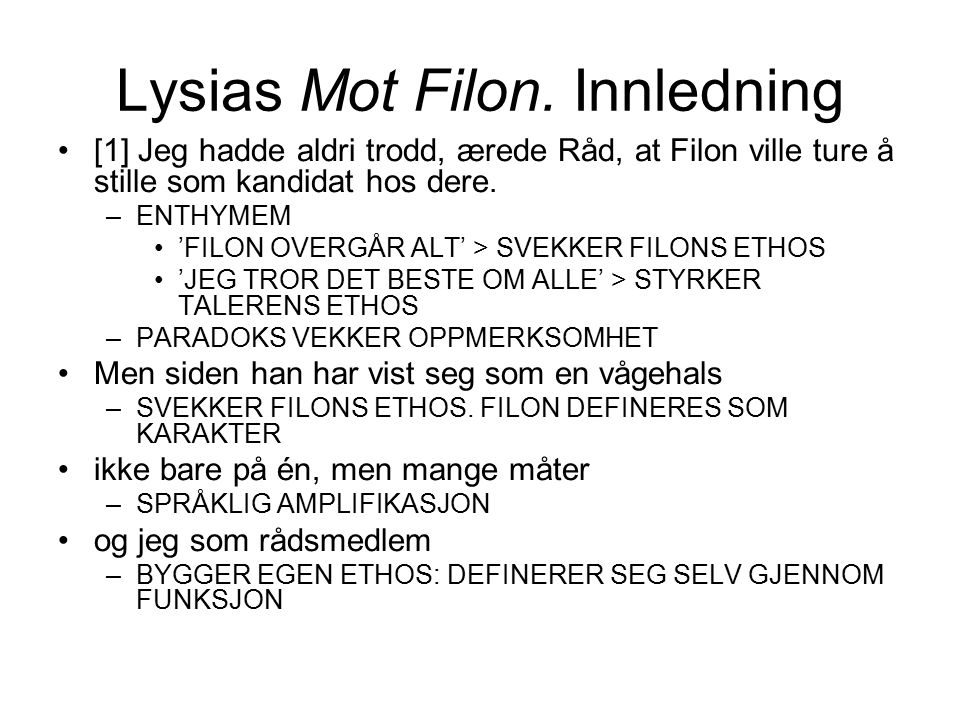 Lysias Mot Filon. Innledning