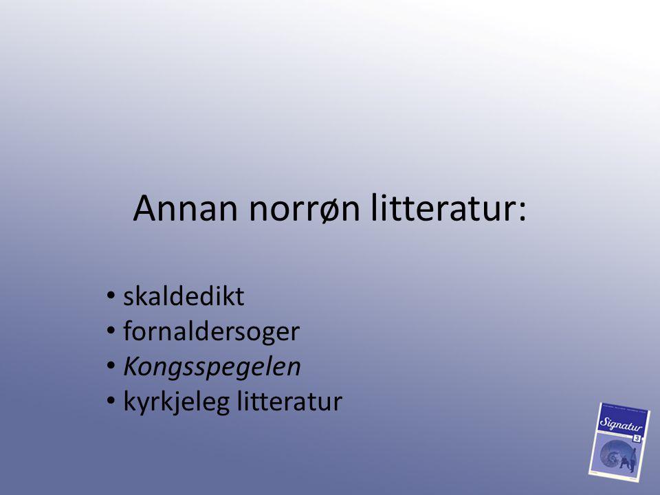Annan norrøn litteratur: