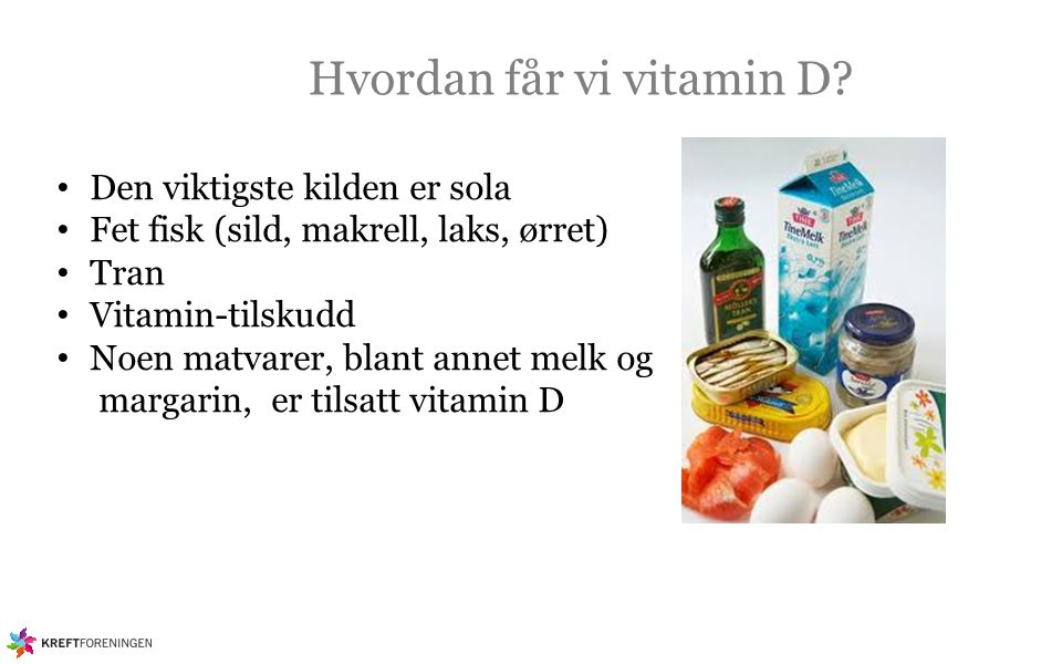 Hvordan får vi vitamin D