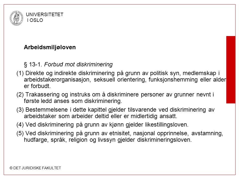 Arbeidsmiljøloven § 13-1. Forbud mot diskriminering.