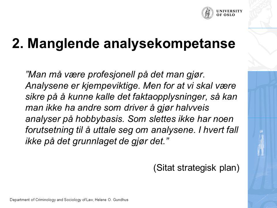 2. Manglende analysekompetanse