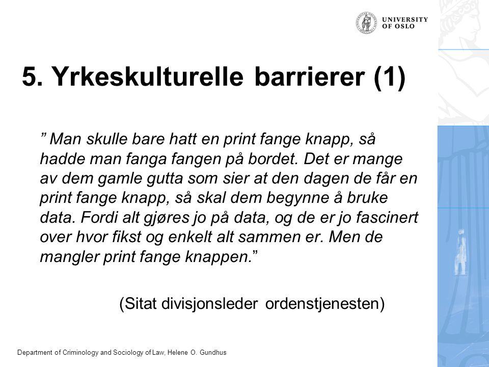 5. Yrkeskulturelle barrierer (1)