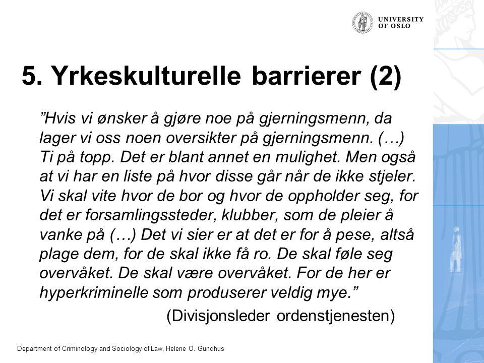 5. Yrkeskulturelle barrierer (2)