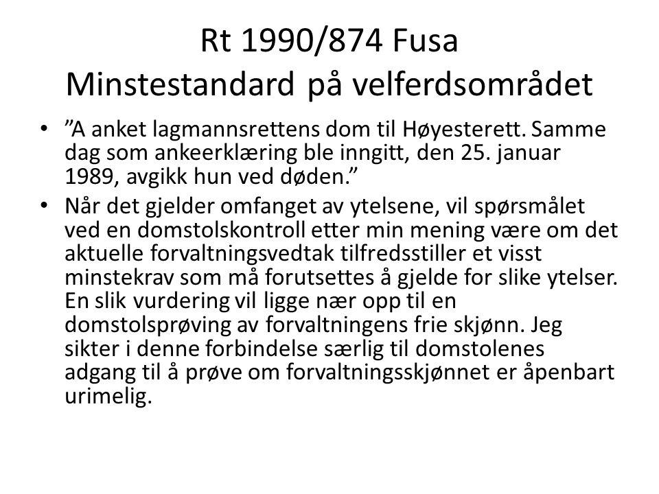 Rt 1990/874 Fusa Minstestandard på velferdsområdet
