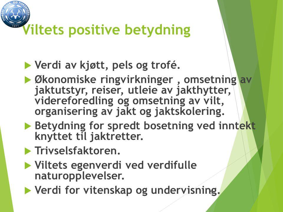 Viltets positive betydning