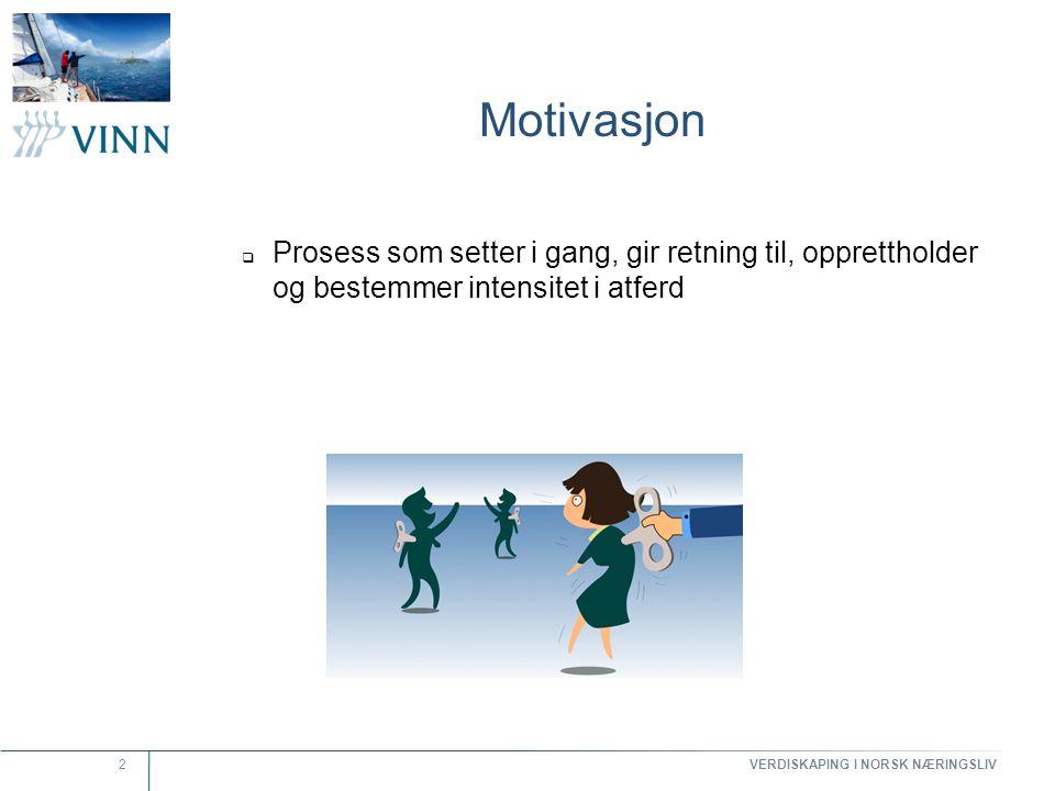 Motivasjon Prosess som setter i gang, gir retning til, opprettholder og bestemmer intensitet i atferd.