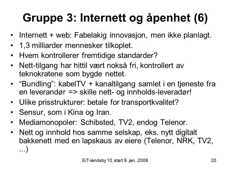 Gruppe 3: Internett og åpenhet (6)