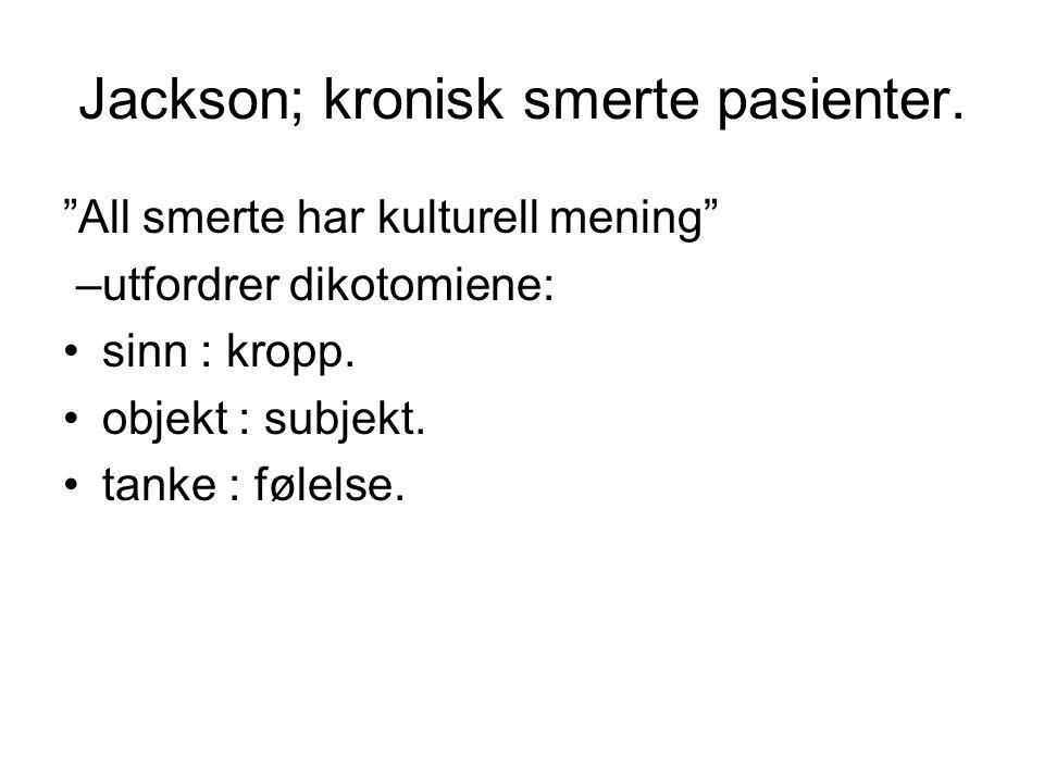 Jackson; kronisk smerte pasienter.