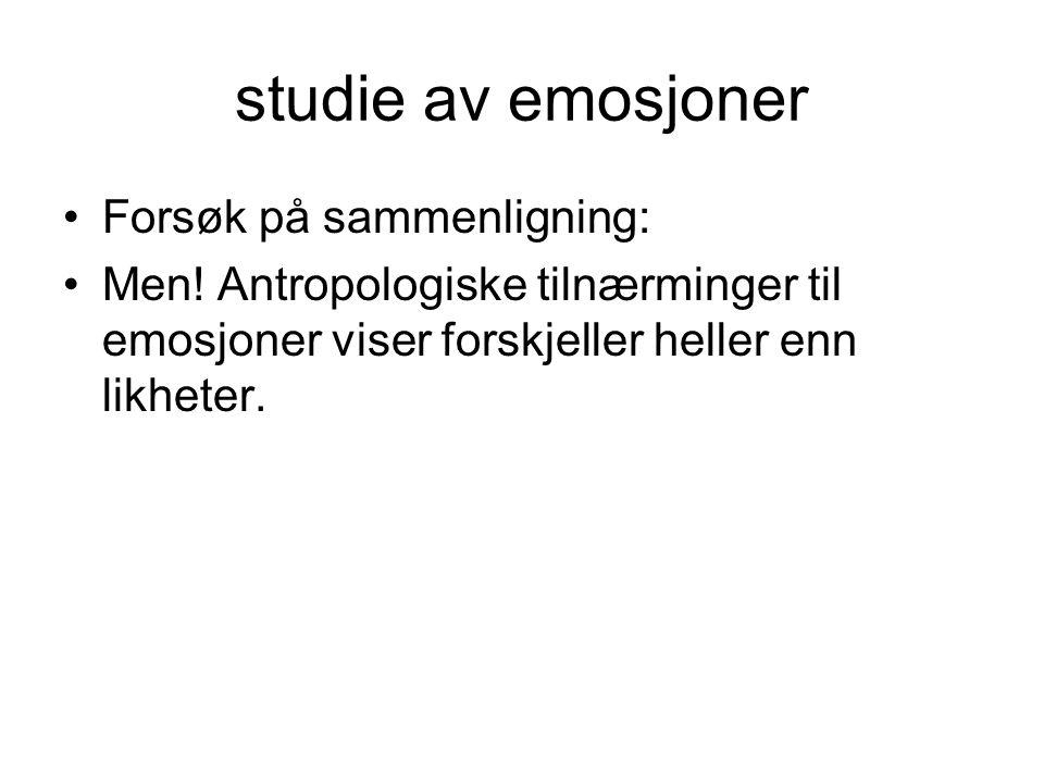 studie av emosjoner Forsøk på sammenligning:
