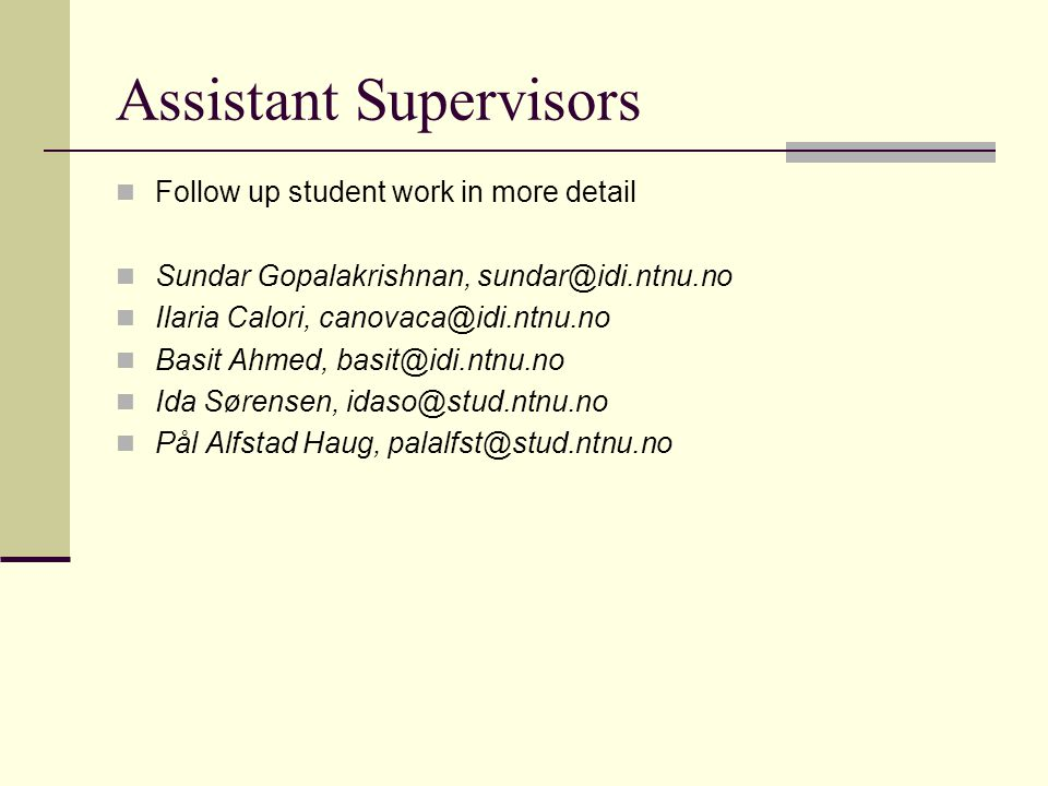 Assistant Supervisors