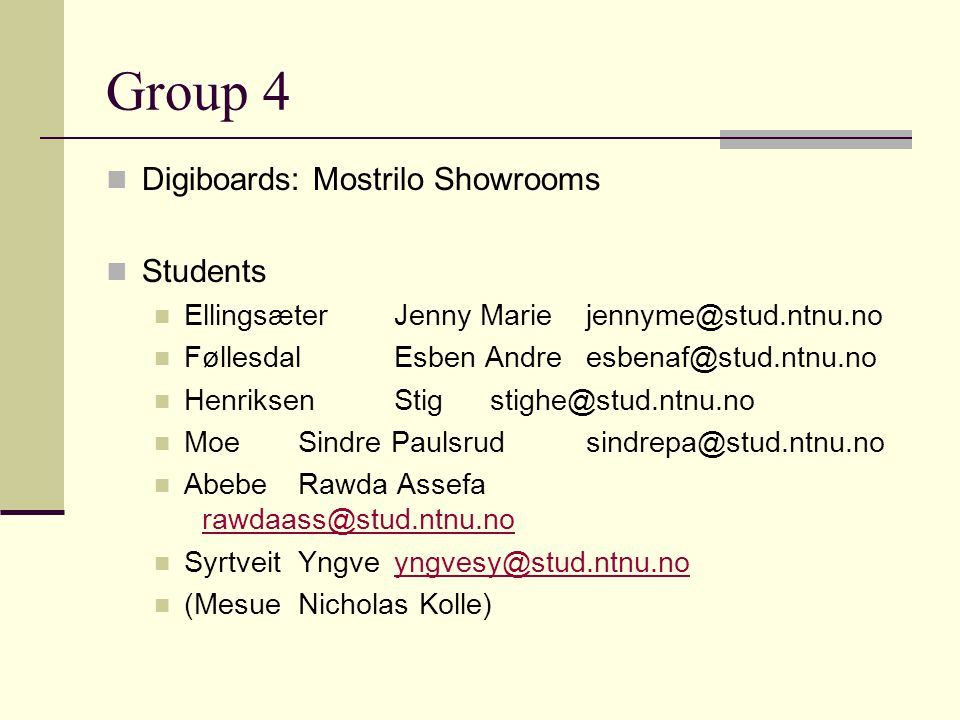 Group 4 Digiboards: Mostrilo Showrooms Students