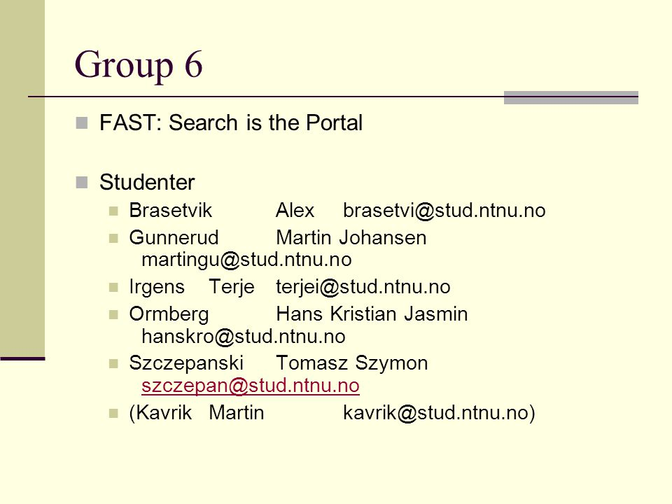 Group 6 FAST: Search is the Portal Studenter