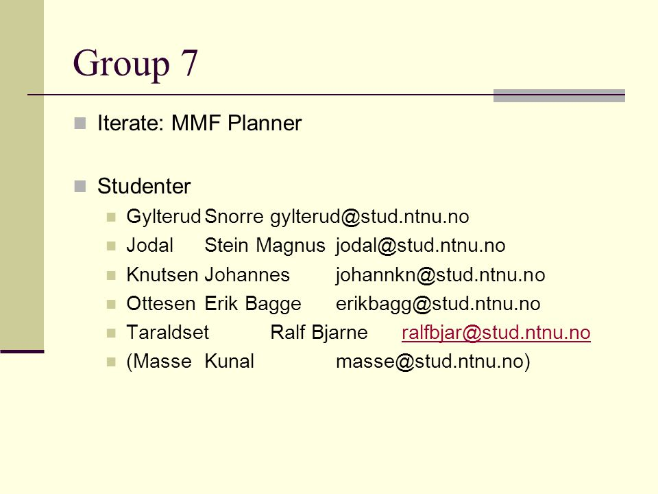Group 7 Iterate: MMF Planner Studenter