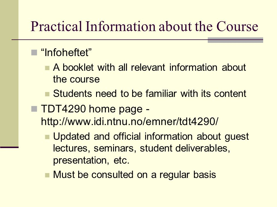 Practical Information about the Course