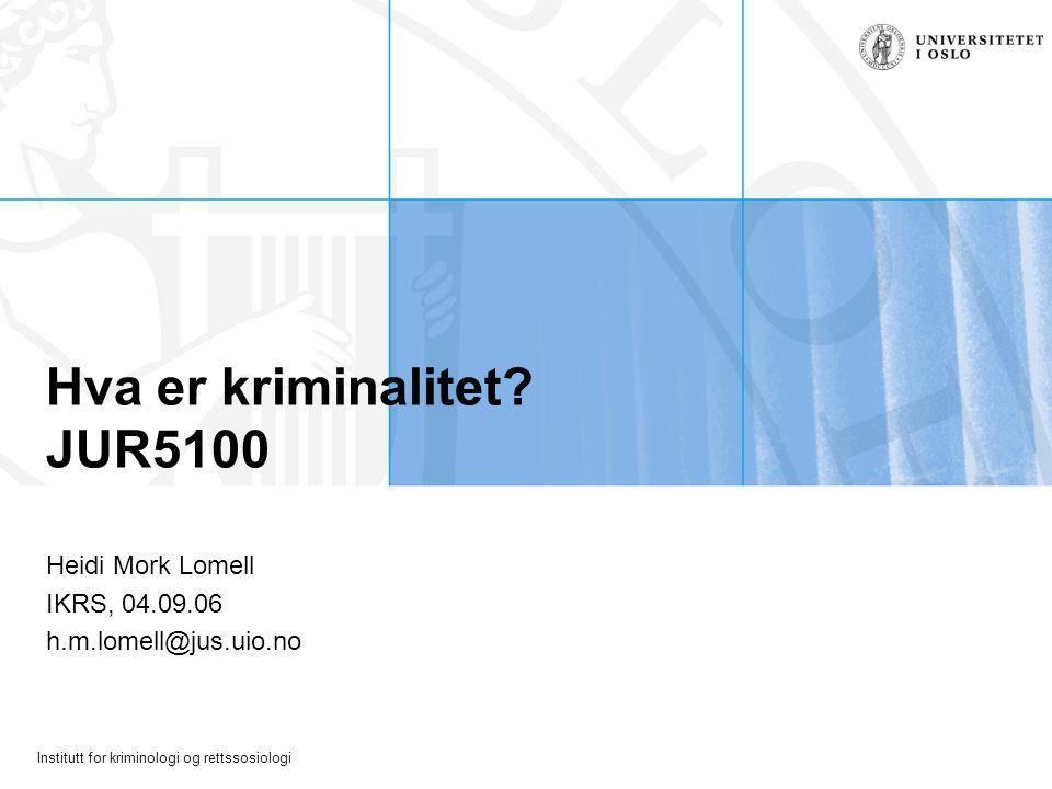 Hva er kriminalitet JUR5100