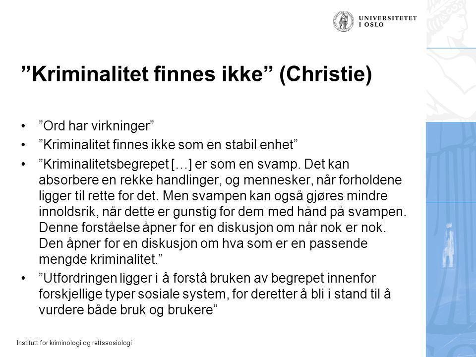 Kriminalitet finnes ikke (Christie)