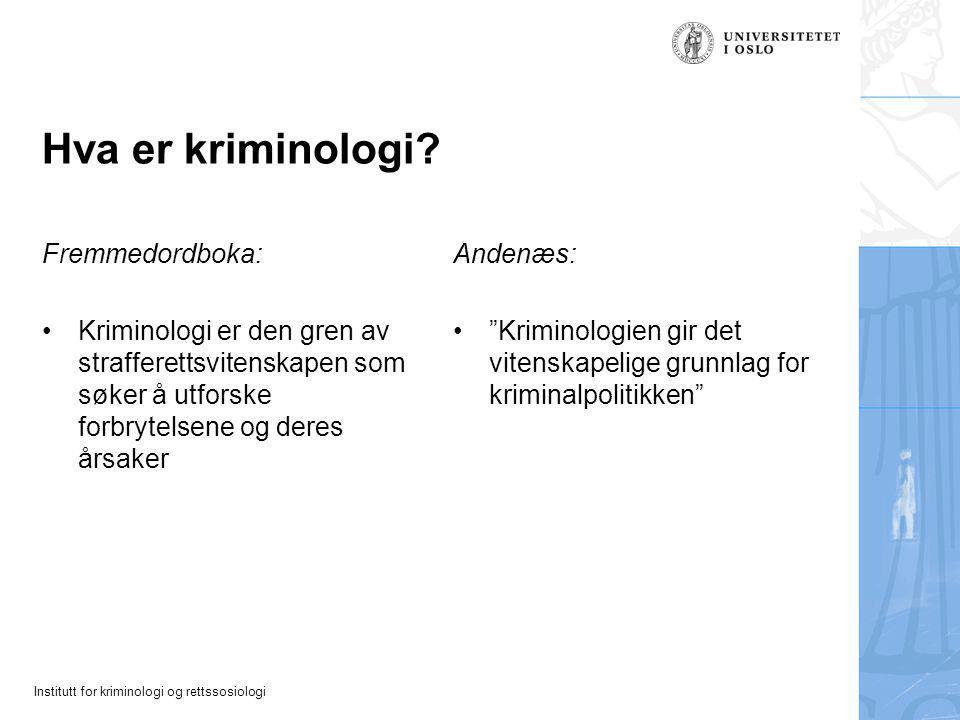 Hva er kriminologi Fremmedordboka: