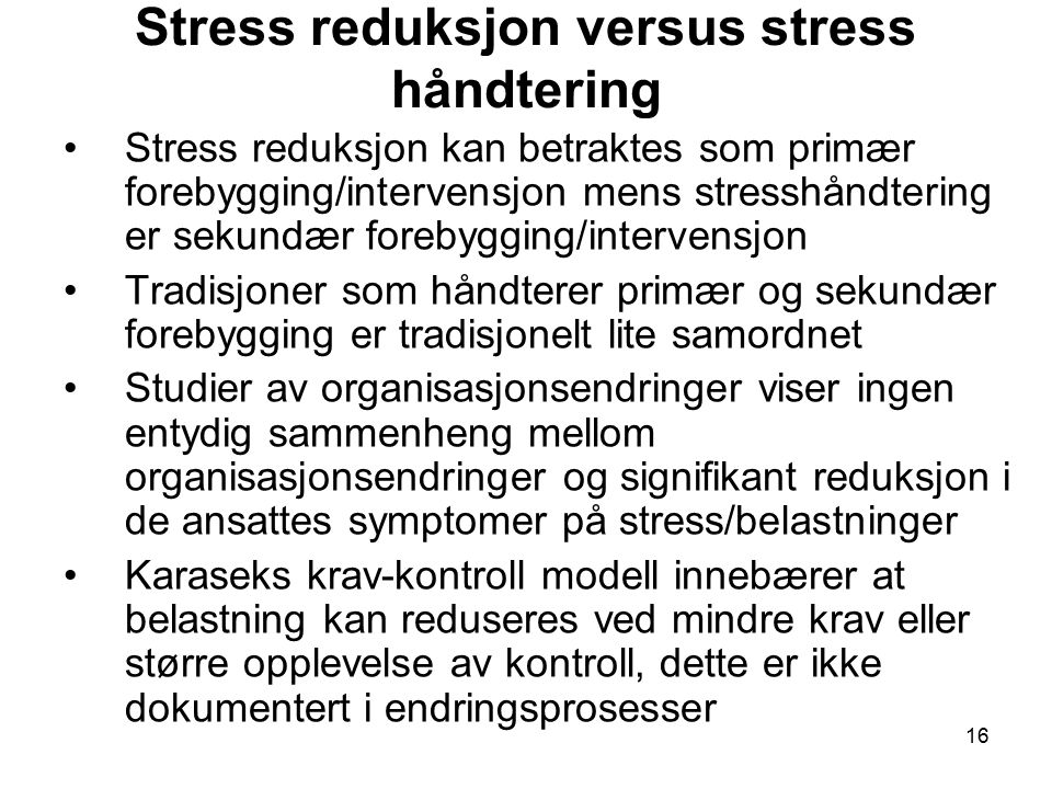 Stress reduksjon versus stress håndtering