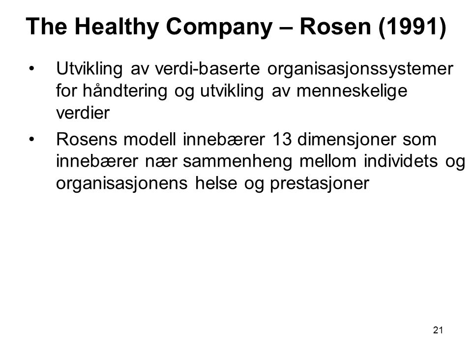 The Healthy Company – Rosen (1991)