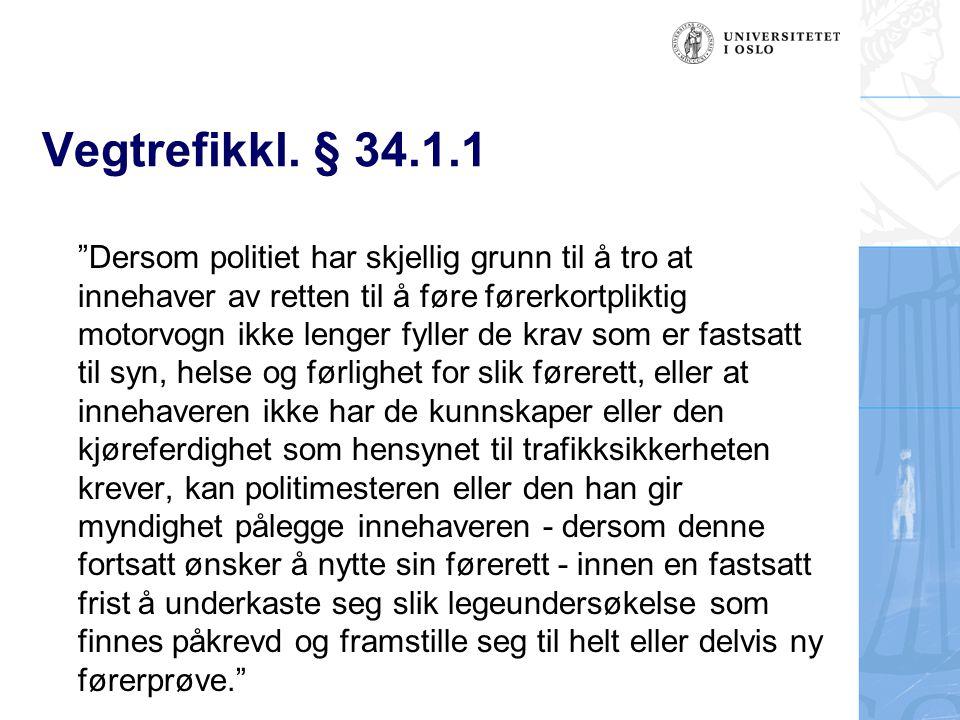 Vegtrefikkl. § 34.1.1