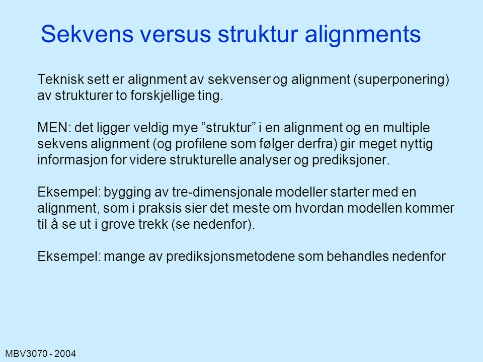 Sekvens versus struktur alignments