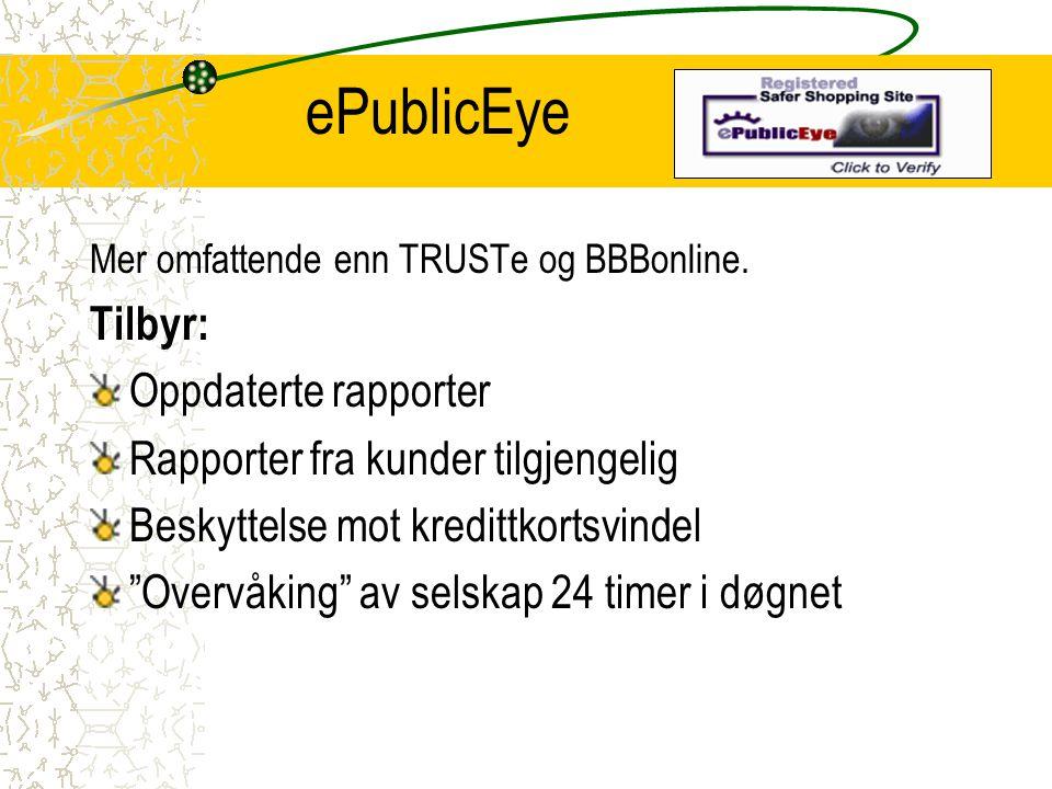 ePublicEye Tilbyr: Oppdaterte rapporter