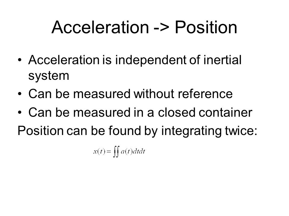Acceleration -> Position